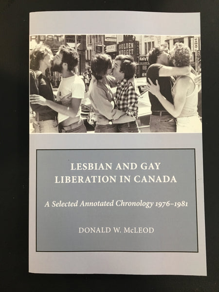 Lesbian and Gay Liberation in Canada: A Selected Annotated Chronology 1976 - 1981