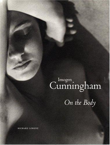 Imogen Cunningham: On the Body