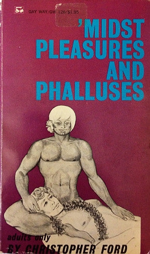 'Midst Pleasures and Phalluses