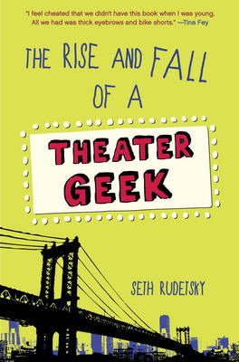 The Rise and Fall of a Theatre Geek