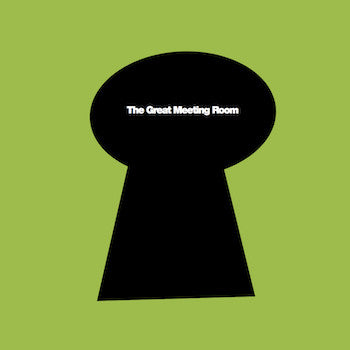 The Great Meeting Room [eBook]