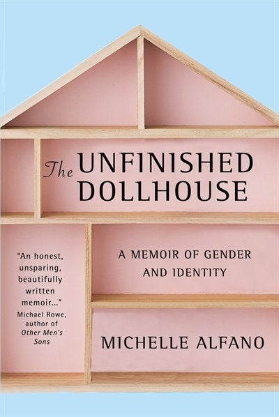 Unfinished Dollhouse: A Memoir of Gender and Identity