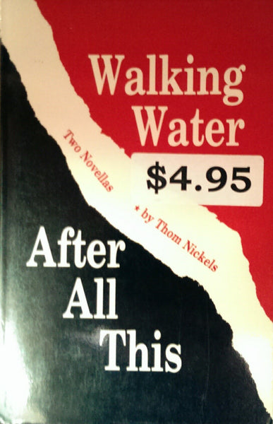 Walking Water / After All This