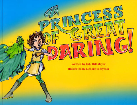 Princess of Great Daring