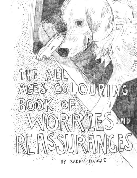 All Ages Colouring Book of Worries and Reassurances
