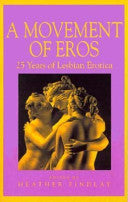 A Movement of Eros: 25 Years of Lesbian Erotica