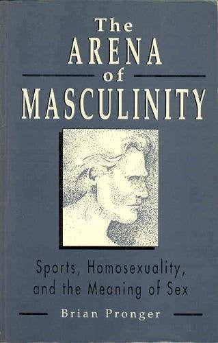 Arena of Masculinity, The