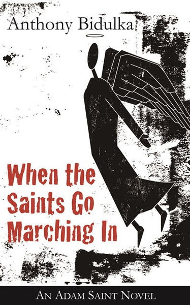 When the Saints Go Marching Marching In