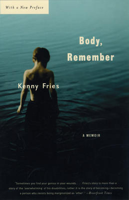 Body, Remember: A Memoir