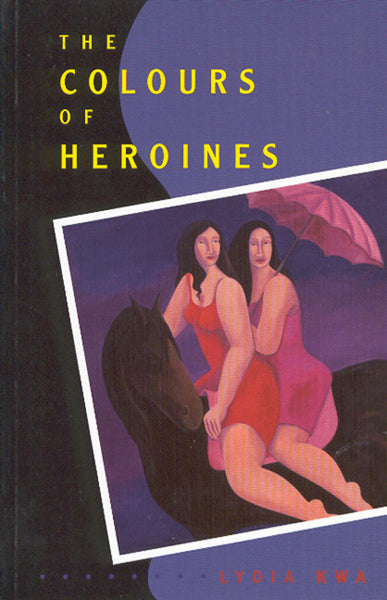 Colours of Heroines, The