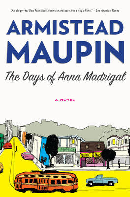 Days of Anna Madrigal, The