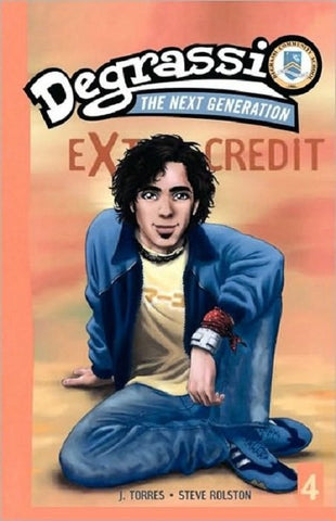 Degrassi the Next Generation: Extra Credit #4