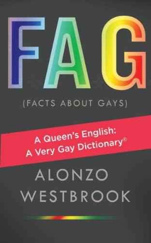 FAG (Facts About Gays)