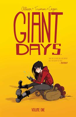 Giant Days: Volume One
