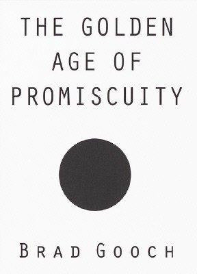 Golden Age of Promiscuity, The