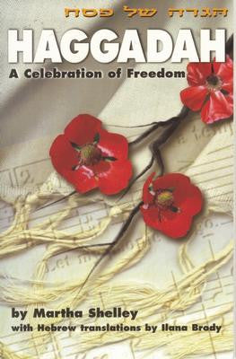 Haggadah: A Celebration of Freedom