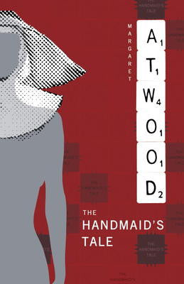 11th Grade - The Handmaid's Tale by Margaret Atwood