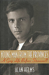 Young Man From the Provinces: Gay Life Before Stonewall