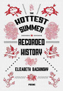 Hottest Summer in Recorded History, The