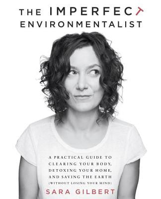 Imperfect Environmentalist, The