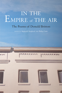 In the Empire of the Air: The Poems of Donald Britton