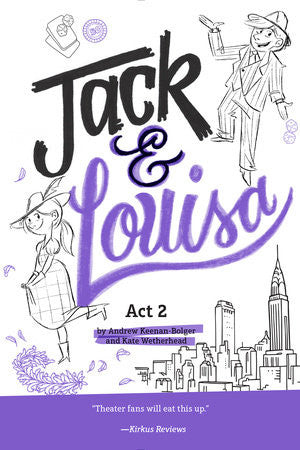 Jack & Louisa: Act 2