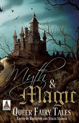Myth & Magic: Queer Fairy Tales