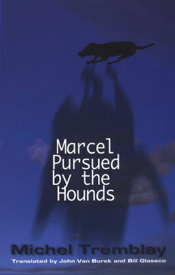 Marcel Pursued by the Hounds