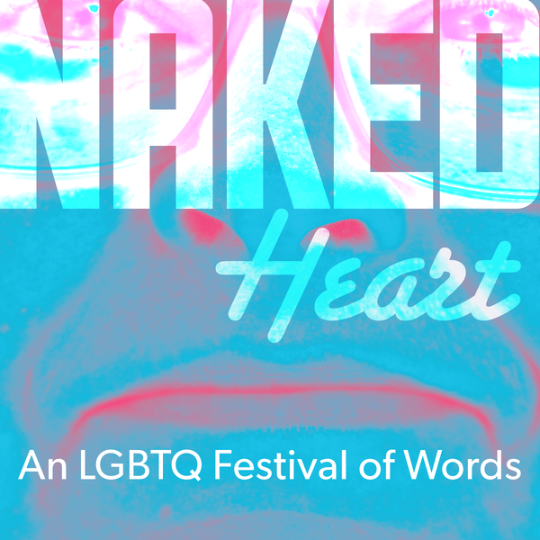 Naked Heart Festival Pass