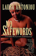 No Safewords: A Marketplace Fan Anthology