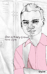 8th Grade - One In Every Crowd by Ivan E Coyote
