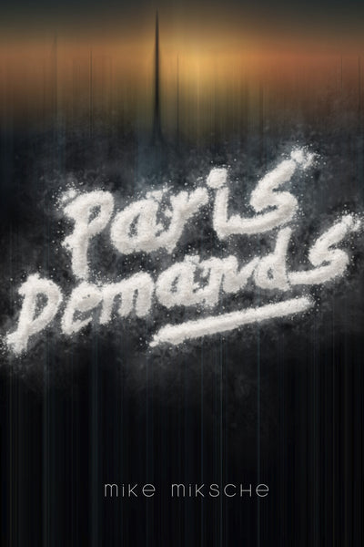 PARIS DEMANDS