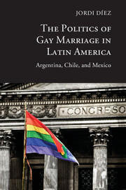 POLITICS OF GAY MARRIAGE IN LATIN AMERICA, THE