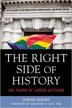 Right Side of History: 100 Years of LGBTQI Activism