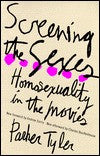 Screening the Sexes: Homosexuality in the Movies