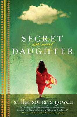 9th Grade - Secret Daughter by Shilpi Somaya Gowda