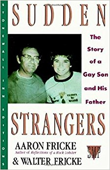 Sudden Strangers: The Story of a Gay Son and His Father