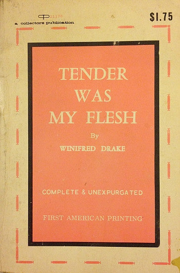 Tender Was My Flesh
