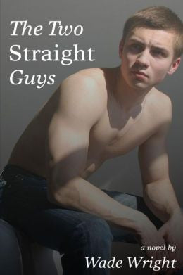 Two Straight Guys, The