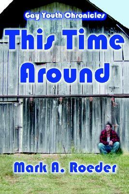 This Time Around (Gay Youth Chronicles)