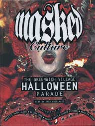 Masked Culture: The Greenwich Village Halloween Parade
