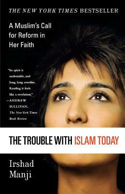 Trouble with Islam Today, The
