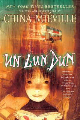 8th Grade  - Un Lun Dun by China Miéville