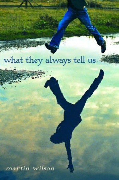 What They Always Tell Us (Hardcover)