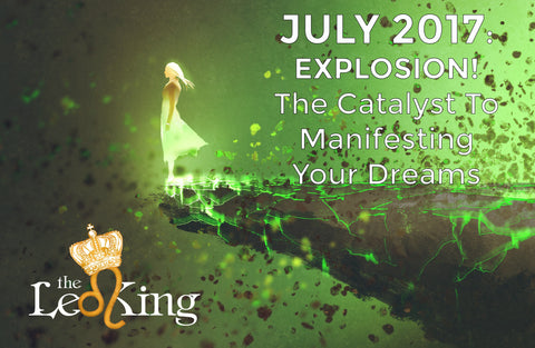 July 2017 Webinar (MP4 Download) - EXPLOSION! The Catalyst To Manifesting Your Dreams!