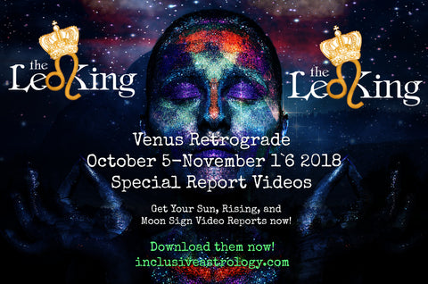 Venus Retrograde October 5 - November 16 2018 Special Video Series Sun/Rising/Moon Signs