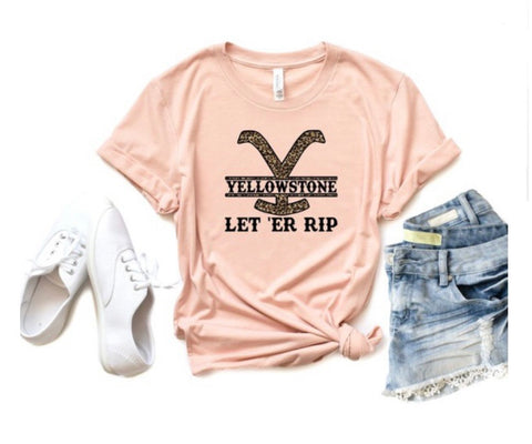 Let Er Rip Yellowstone Tee