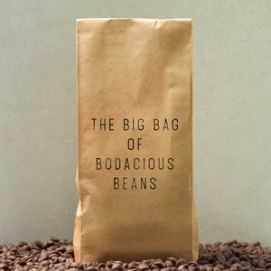 The Big Bag of Bodacious Beans | 5lbs