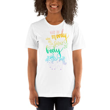 Load image into Gallery viewer, Why Be Moody Unicorn Tee