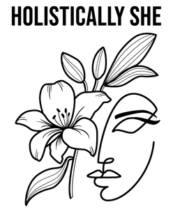 Holistically She